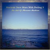 Mactrak Once More With Feeling 3: In Aid of Florence Maclean by Various Artists