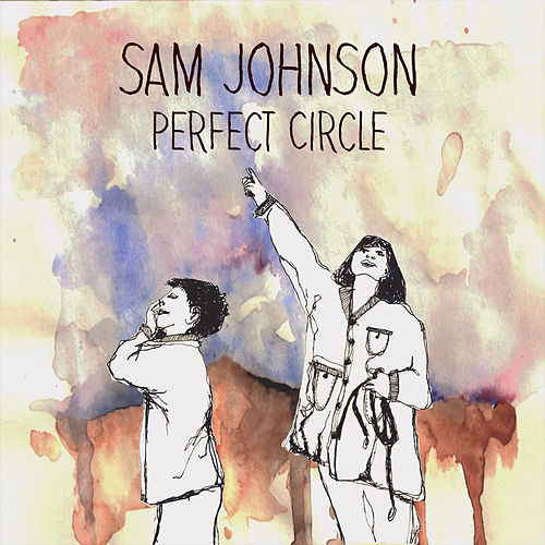 Perfect Circle by Sam Johnson