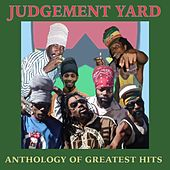 Judgement Yard: Anthology of Greatest Hits by Various Artists