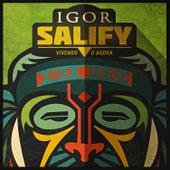 Vivendo o Agora von Igor Salify