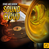 Stage and Screen Sound Cloud by Various Artists