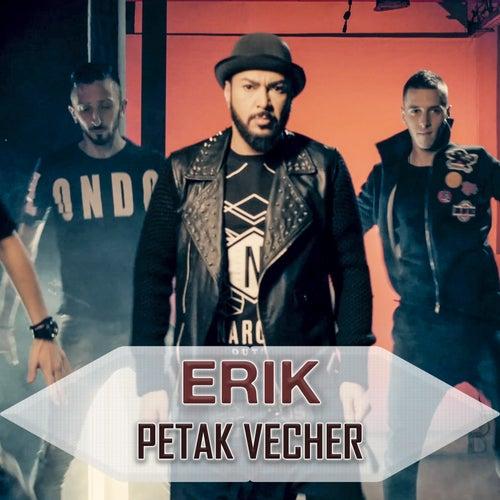 Petak vecher by Erik