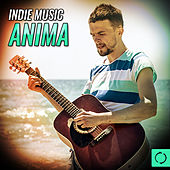 Indie Music Anima by Various Artists