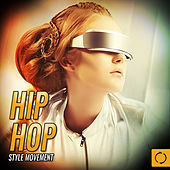 Hip Hop Style Movement by Various Artists