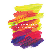 Intimately Known by Various Artists