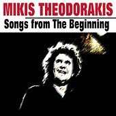 Songs from The Beginning by Mikis Theodorakis (Μίκης Θεοδωράκης)