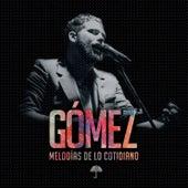 Melodías de Lo Cotidiano by Gomez