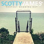 Perfect Wedding Day by Scotty James