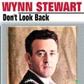 Don't Look Back by Wynn Stewart