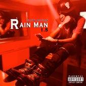 Rain Man 1.5 von K-Eezy