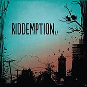 Riddemption EP by Riddemption