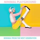 Minimal Playground: Minimal from the Next Generation de Various Artists