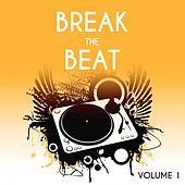 Break the Beat, Vol. 1 von Various Artists