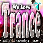 Records54 Presents: We Love Trance, Vol. 1.1 by Various Artists