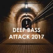 Deep Bass Attack 2017 by Various Artists