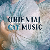 Oriental Gay Music by Relajación