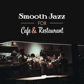 Jazz for Cafe & Restaurant by The Jazz Instrumentals
