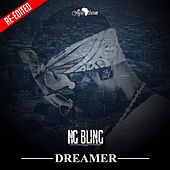 DREAMER (Re-edited) by Ng Bling