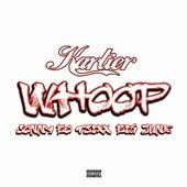 Whoop (feat. Sonny Bo, T-Sixx & Big June) by Kartier