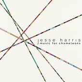 Music for Chameleons de Jesse Harris