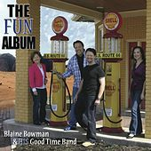The Fun Album by Blaine Bowman