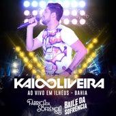 Ao Vivo em Ilhéus - Bahia de Kaio Oliveira