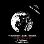 Hold Me Chorus EP de Sasha Romaniuk Volodia Rizak