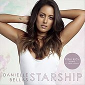 Starship (Rishi Rich Remix) [feat. Kiran Dhanoa] by Danielle Bellas
