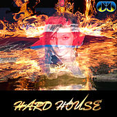Hard House by Cali Crazed