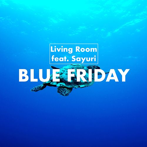 Blue Friday by Living Room