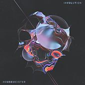 Involution by Housemeister