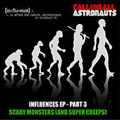 Scary Monsters (And Super Creeps) by Calling All Astronauts