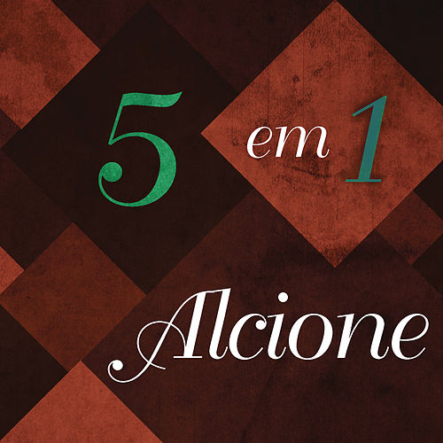 5 Em 1 de Alcione
