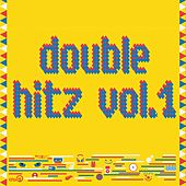 Double Hitz, Vol. 1 by Various Artists