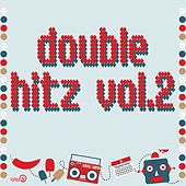 Double Hitz, Vol. 2 by Various Artists