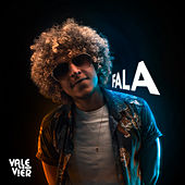 Fala by Vale O Que Vier
