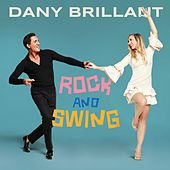 Rock and Swing de Dany Brillant