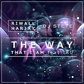 The Way That I Am (feat. IKU) [with DJ Stete] by Riwall Harjay