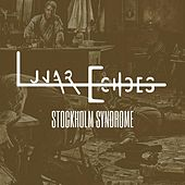 Stockholm Syndrome by Lunar Echoes