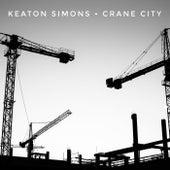 Crane City by Keaton Simons