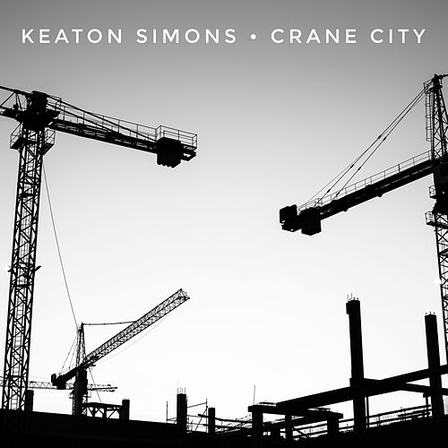 Crane City by Keaton Simons