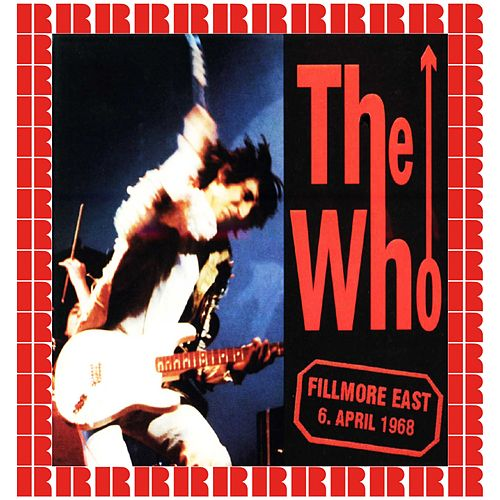 Live At Fillmore East, New York City, USA, April 6th, 1968 (Bonus Track Edition) (Hd Remastered Edition) de The Who