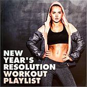 New Year's Resolution Workout Playlist by Various Artists