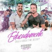 Entre Fãs (Ao Vivo) de Rodrigo & Ravel
