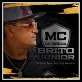 Na Ilha do Amor, São Luís do Maranhão de MC Do Brega Brito Junior