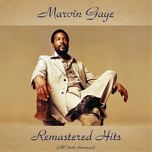 Remastered Hits (All Tracks Remastered) by Marvin Gaye