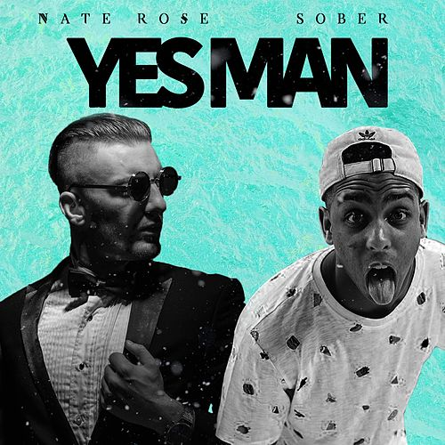 Yes Man Single Von Sober Napster