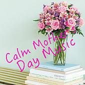 Calm Mother's Day Music de Royal Philharmonic Orchestra