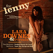 For Lenny, Episode 11: Youth, Day, Old Age and Night by Lara Downes