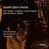 Samir Odeh-Tamimi: Chamber Works by Various Artists